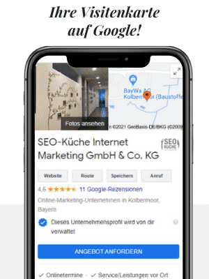 Google My Business Ihre Visitenkarte auf Google!