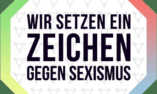 """""""Gemeinsam gegen Sexismus"""""""